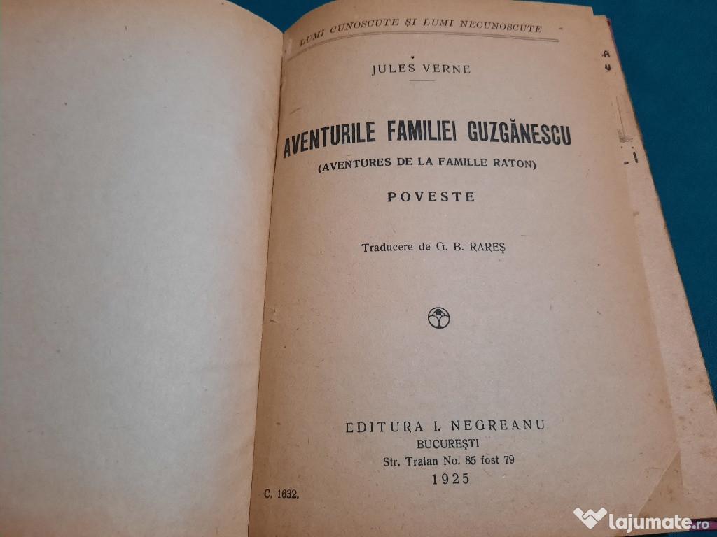 AVENTURILE FAMILIEI GUZGĂNESCU / JULES VERNE/ 1925