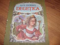 Degetica - H. Ch. Andersen (1988, format mai mare,ilustrata)
