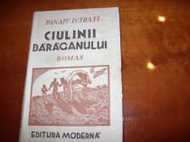 Ciulinii Baraganului - Panait Istrati ( 1943, rara ) *