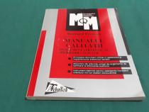 Manualul calității/ bernard forman/ 1998