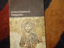 Iconoclasmul bizantin - Andre Grabar