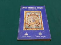 Cartea tibetană a morților/ 1992
