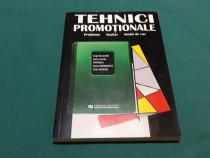 Tehnici promoționale * probleme , analize, studii de caz/ 19