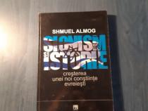 Sionism si istorie de Shmuel Almog
