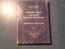 Cumplita odisee a grupului Lucretiu Patrascanu Anton Ratiu