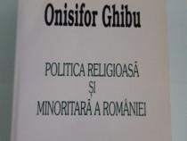 Onisifor ghibu politica religioasa si minoritara a romaniei