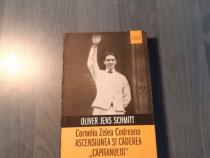 Corneliu Zelea Codreanu ascensiunea si caderea capitanului