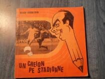 Un creion pe stadioane Neagu Radulescu album caricaturi