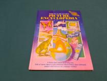 Picture encyclopedia* the fun to learn/ text limba engleză/1