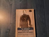 Plata si rasplata istoriei Ion Antonescu V. F. Dobrinescu