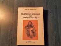 Reverberatii memoriale sau jurnal al vietii mele Jean Ciuta