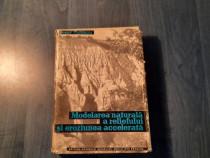 Modelarea naturala a reliefului si eroziunea accelerata
