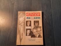 Ceausescu ultimele 100 de zile fatale Carol Roman