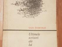 Ultimele scrisori ale lui Jacopo Ortis de Ugo Foscolo