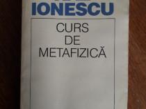 Curs de metafizica - Nae Ionescu / R3P3S