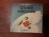 O aripa calatoare - Marta Barbulescu / R6P2S