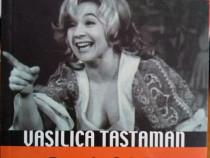 Vasilica Tastaman, Femeia fatală a României