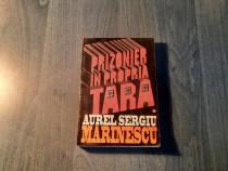 Prizonier in propria tara 1 Aurel Sergiu Marinescu autograf