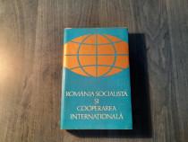 Romania socialista si cooperarea internationala M. Malita