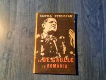 Cu De Gaulle in Romania Sanda Stolojan