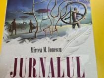 Jurnalul unui trasnit-Mircea M Ionescu