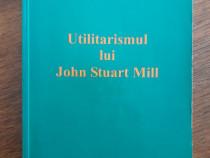 Utilitarismul lui John Stuart Mill - Valentin Muresan /R2P5F