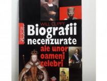 Carte Biografii necenzurate ale unor oameni celebri 2007