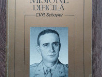 C.V.R. Schuyler Misiune dificila