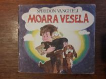 Moara vesela - Spiridon Vangheli / C37G