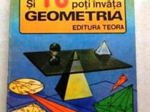 """""""Si tu poti invata geometria"""",teste pt admitere in liceu,ram"""