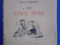 Les cinq sens - Dr. Cabanes 1926 / R4P3S