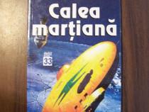 Calea martiana - Isaac Asimov (Teora, 1999)
