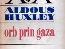 Orb prin Gaza de Aldous Huxley