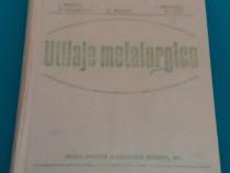 Utilaje metalurgice / iulian oprescu/ 1977