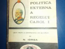 Politica externa a regelui Carol I, de N Iorga