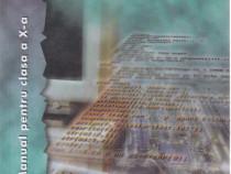 Informatica,manual pentru clasa a X-a profil matematică