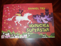 Voinicica superstar ( carte pt. copii, ilustratii color ) *
