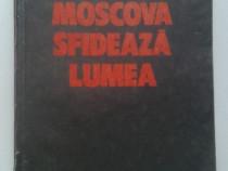 Moscova Sfideaza Lumea - Ion Ratiu