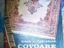 Covoare manuale Sirag H. Cascanian