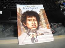 """"""" Cine Este Bob Dylan ? """" Jim O'Connor Editura Pandora 2016"""