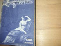 L'Imperatrice Josephine ( 1933, ilustrata, cartonata ) *