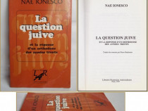 La question juive ... - Nae Ionescu
