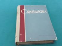 Criminalistică/ s.a golunski/ 1961