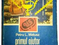 Primul ajutor in accidentele vacantei - Dr. Petru L. Matusz