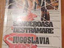 Sangeroasa destramare. Iugoslavia de C. I. Christian