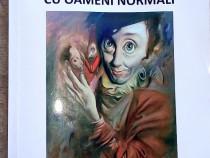 Ospiciul cu oameni normali, Tudor Octavian, 2017