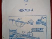 """Carte tehnica de specialitate """" Curs de Hidraulica """""""