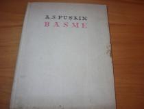 A.S. Puskin - Basme ( editia 1962, cartonata, ilustrata ) *