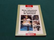Noua televiziune și jurnalismul de spectacol / mirela lazăr/