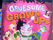 Gruesome Grown Ups